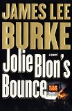 Jolie Blon's Bounce: A Novel by Burke, James Lee, James Lee Burke