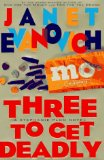 Three to Get Deadly (Stephanie Plum, No. 3), Janet Evanovich