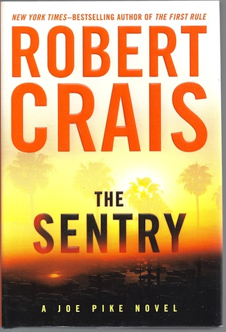 The Sentry (Joe Pike Novel), Robert Crais